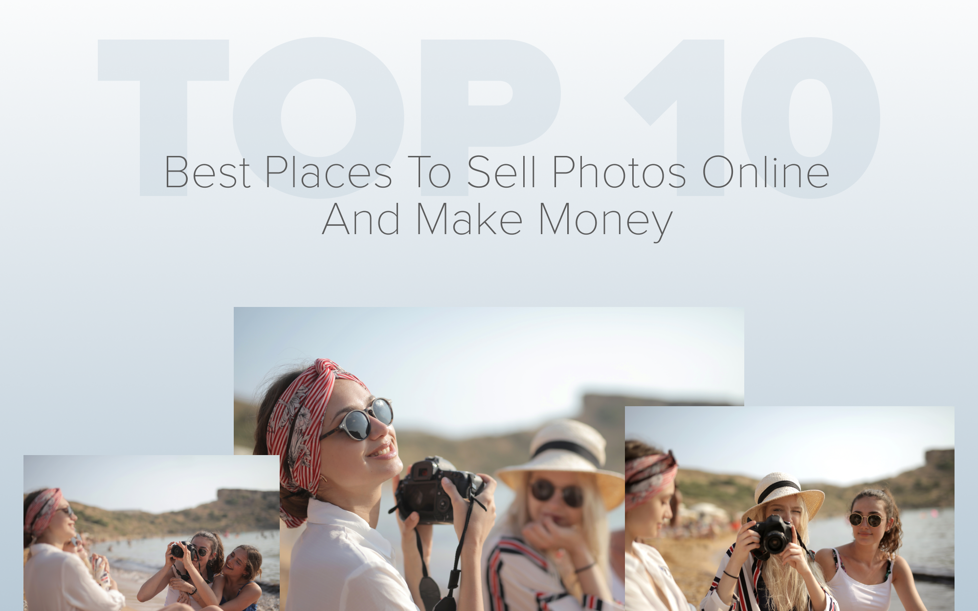Top 10 Best Places to Sell Photos Online and Make Money